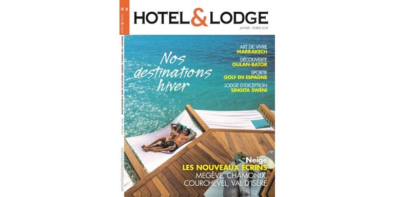 Hotel et Lodge - Janvier & Février 2018