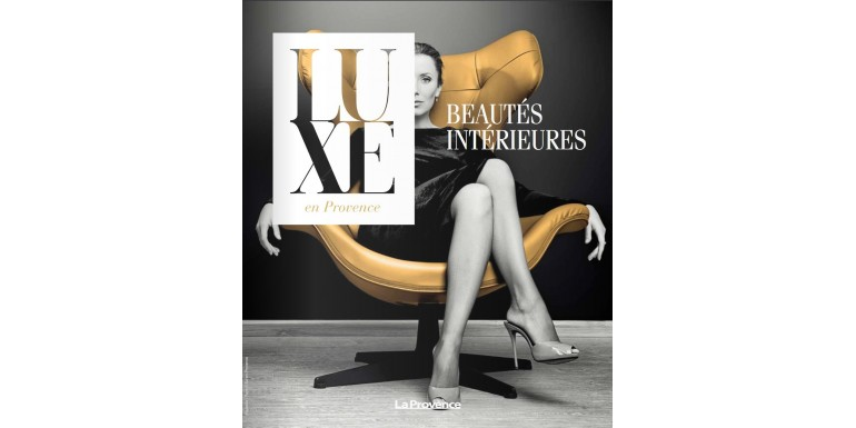 Luxe en Provence - La Provence - April 2018